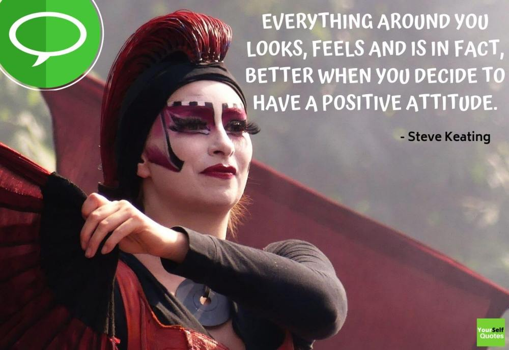 Positive Attitude Quotes by Steve Keating