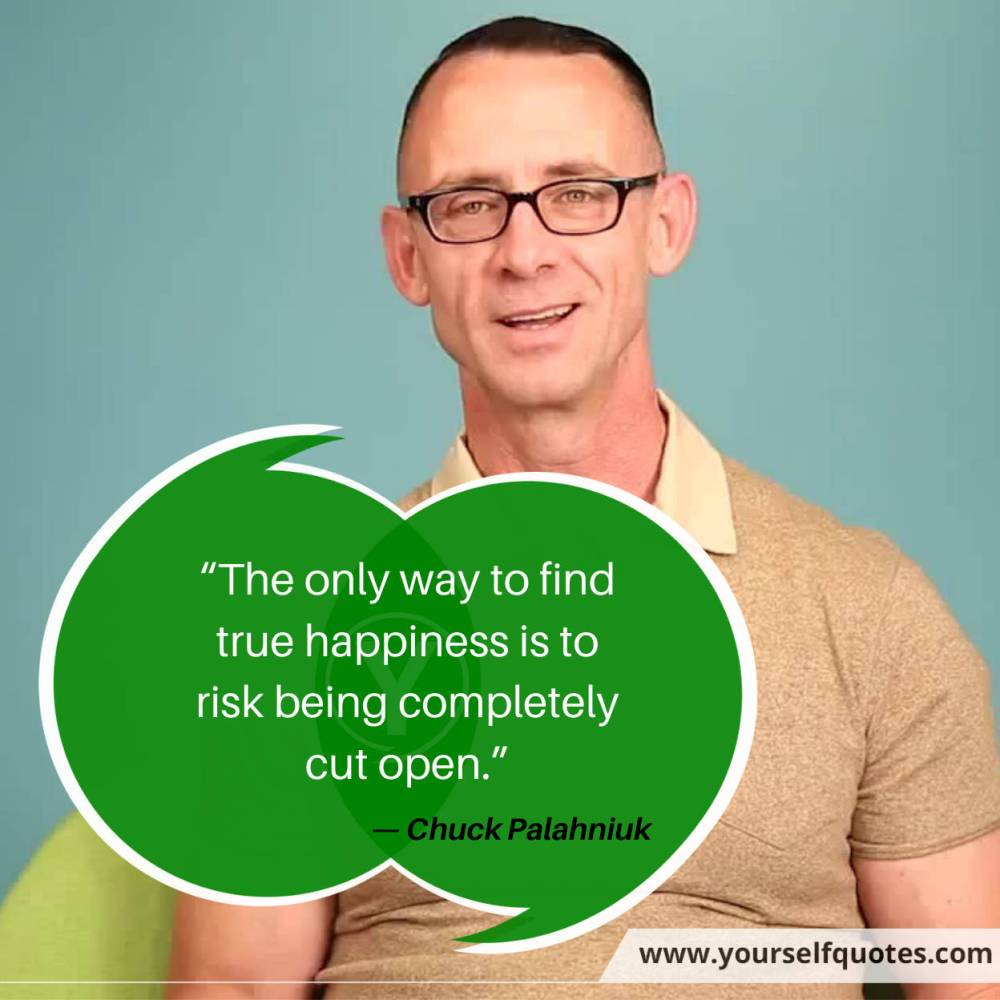 Risk Quotes by Chuck Palahniuk
