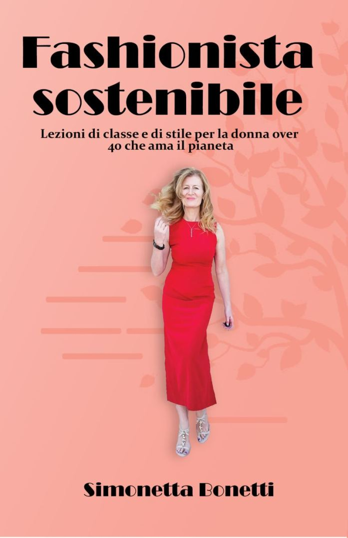 Fashionista sostenibile, the book about sustainable fashion