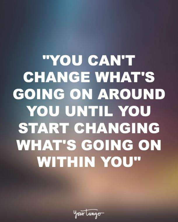 Image result for change has to start from within