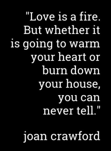 fire 0 - 50 Seriously Cute Quotes Sure To Make You (And Your True Love) Smile