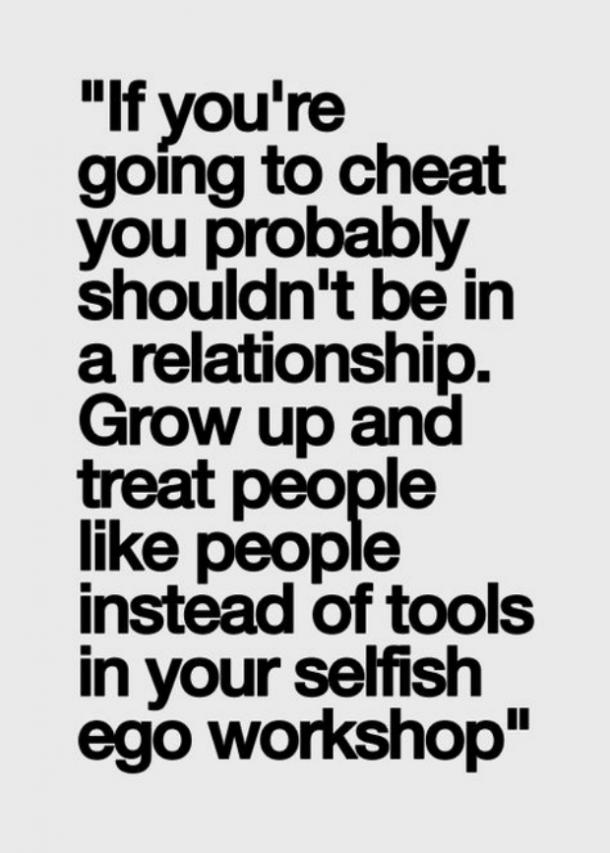 You cheats quotes boyfriend when your on 35+ Cheating