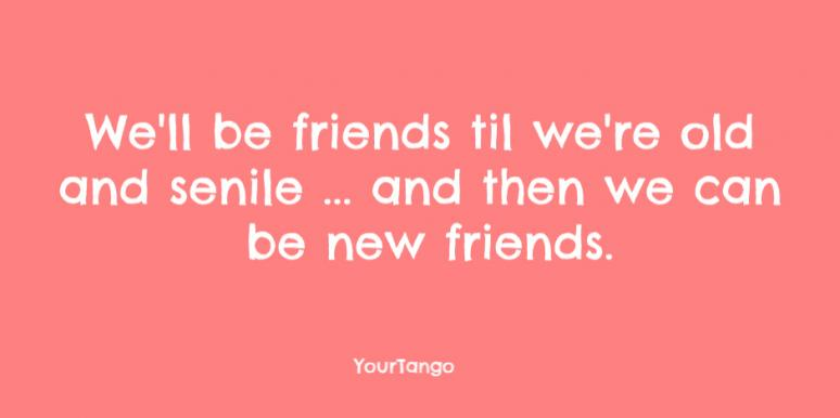 30 Funny Friendship Quotes For Best Friend Instagram Captions Yourtango