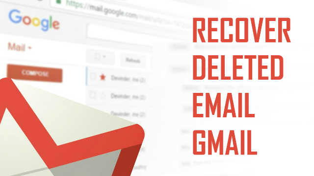recovery-deleted-emails-mails-gmail