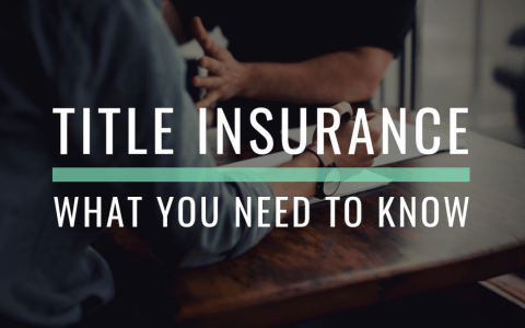 what-you-need-to-know-about-title-insurance