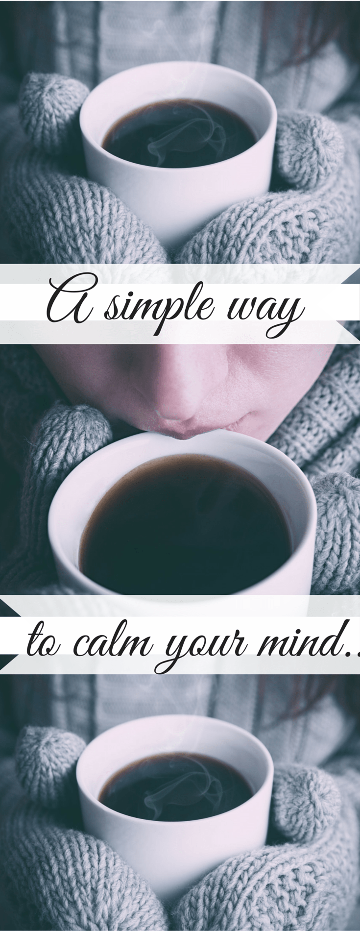 a-simple-way-to-calm-your-mind