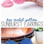 "collage of two sunburst earring images with the text ""free crochet pattern: sunburst earrings"""