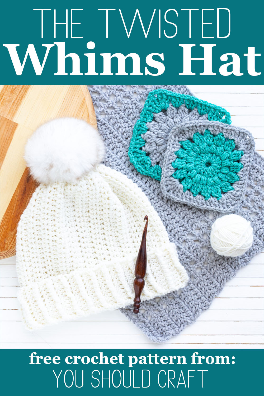 "white beanie, wooden crochet hook, and other crochet items on a white and wood background with text saying ""the twisted whims hat - free crochet pattern from you should craft"""