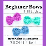 """three crocheted bows with the text """"beginner bows in three sizes - free crochet pattern from you should craft"""""""