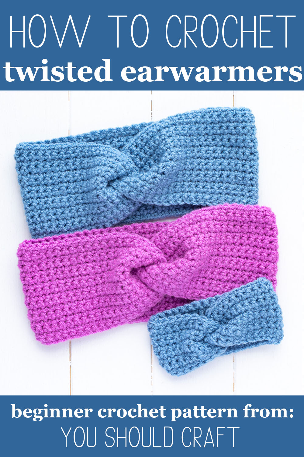 "three crocheted headbands with the text ""how to crochet twisted ear warmers - beginner crochet pattern from: you should craft"""