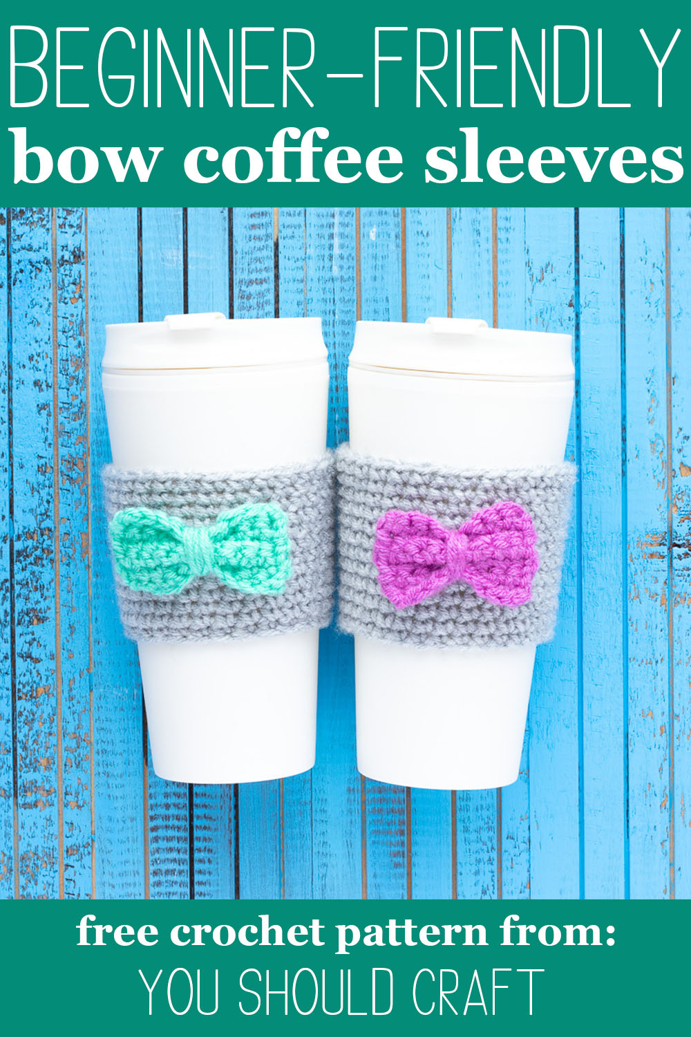 """two white cups with grey crocheted coffee sleeves, featuring small mint and purple bows. Text overlay says, """"beginner friendly bow coffee sleeves - free crochet pattern from you should craft"""""""