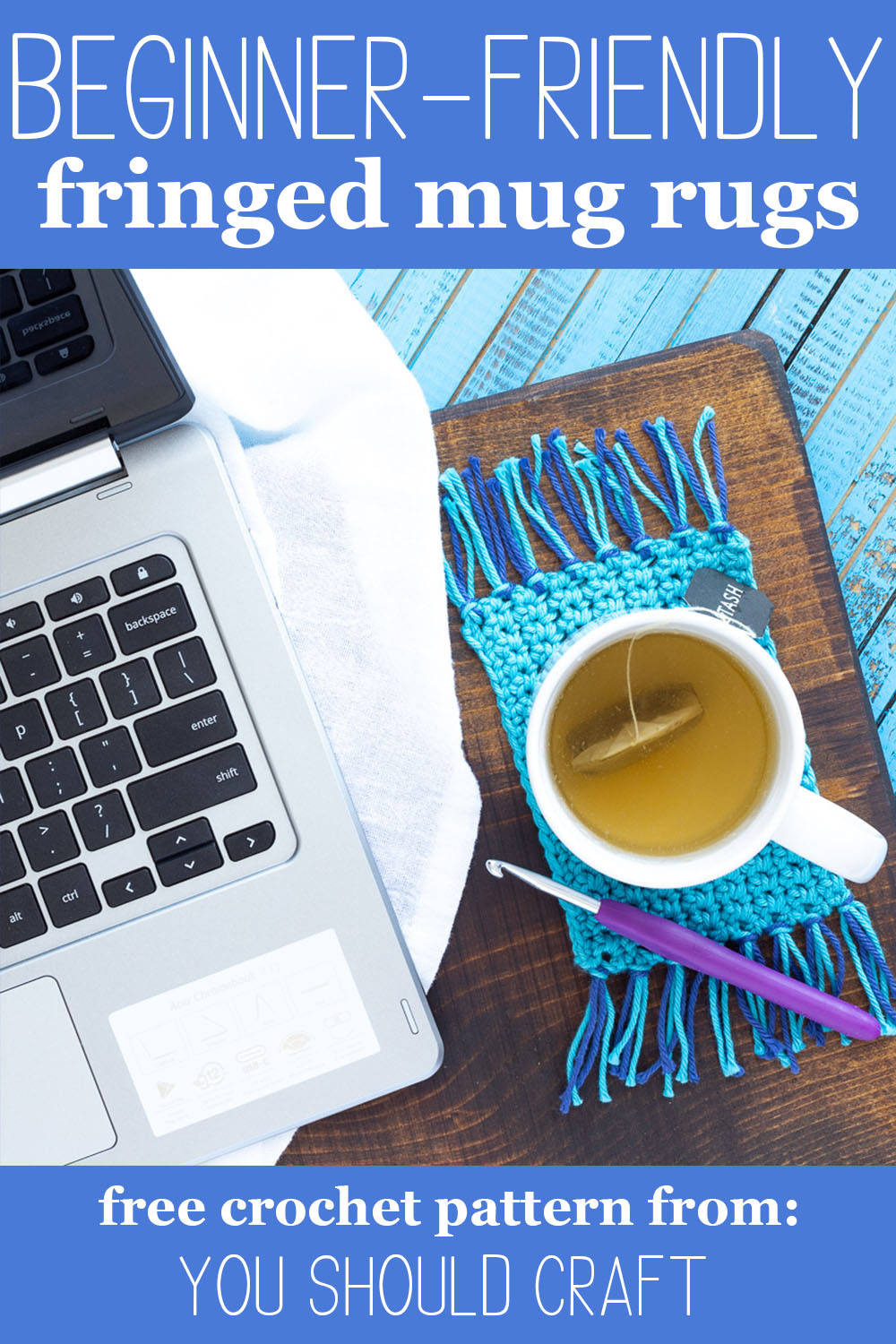 "computer, mug with tea, purple crochet hook, and a blue fringed mug rug with text ""beginner-friendly fringed mug rugs - free crochet pattern from you should craft"""
