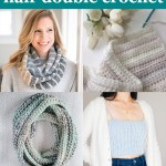 "four images of light-colored crochet items with text ""beginner friendly half double crochet - 16 free patterns curated by you should craft"""
