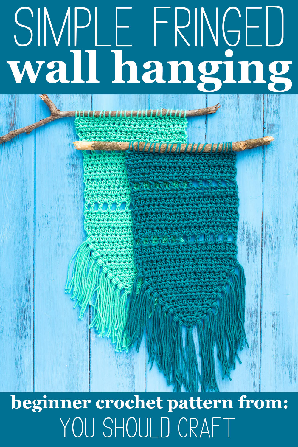 "two crocheted wall hangings on a blue background with text ""simple fringed wall hanging - beginner crochet pattern from: you should craft"""