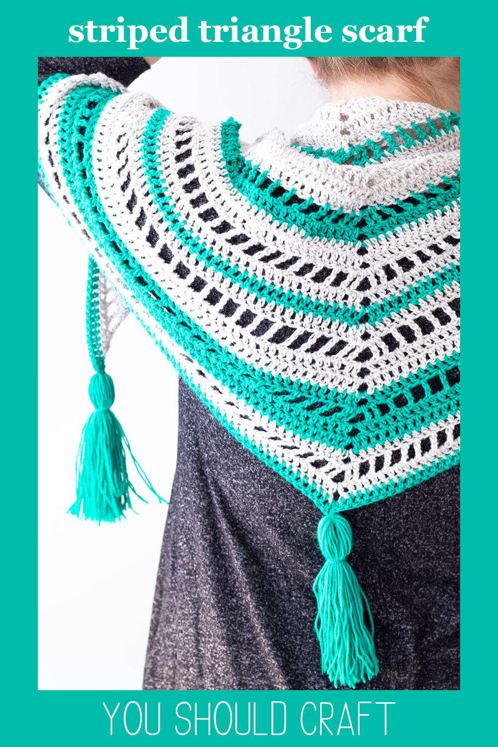 """woman wearing a striped triangle shawl with text """"striped triangle scarf - you should craft"""""""