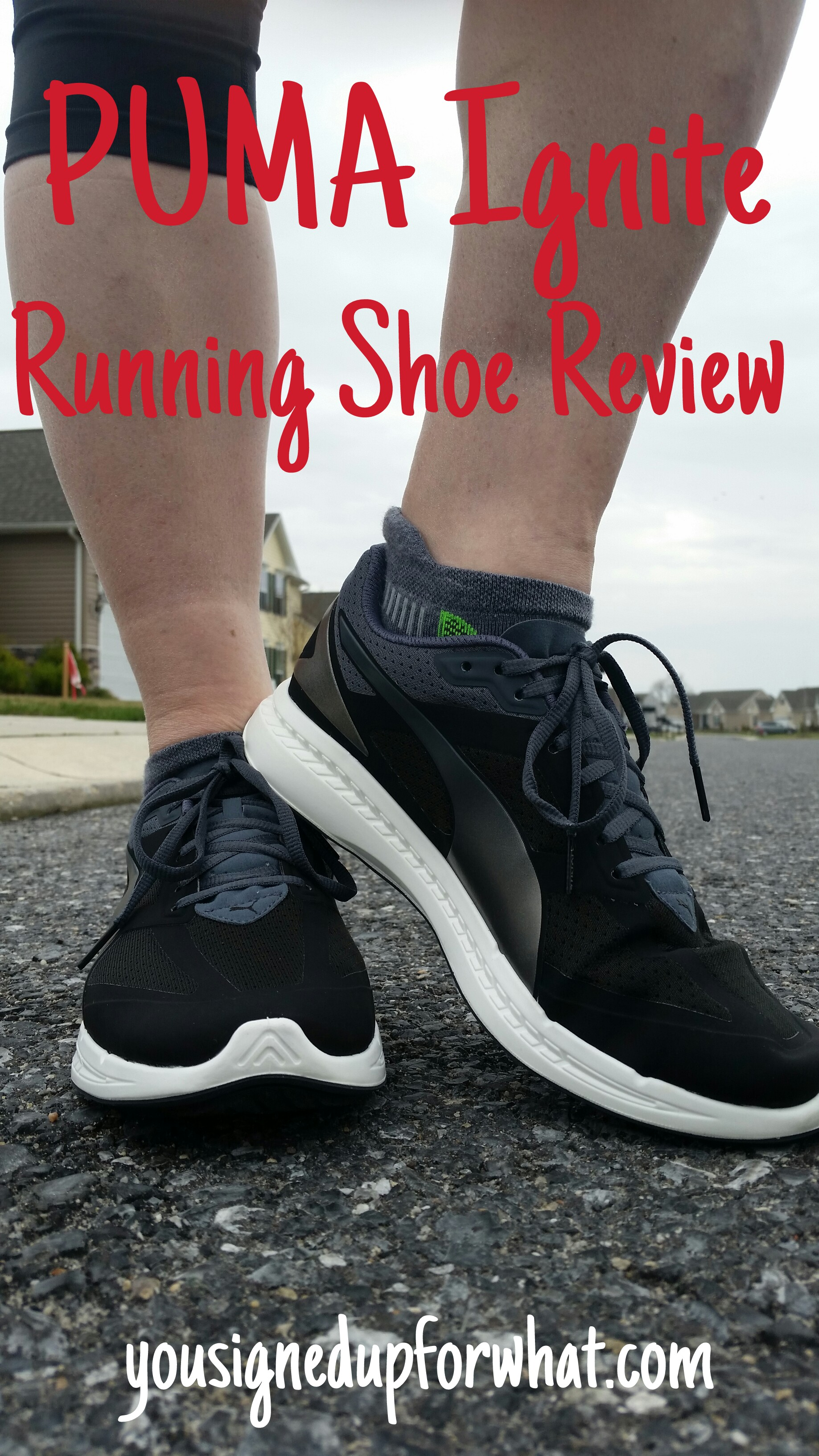 695d9ef4da5 PUMA Ignite Running Shoe Review - You Signed Up For WHAT !