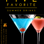 Five Favorite Summer Drinks