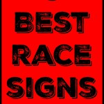Five Best Race Signs