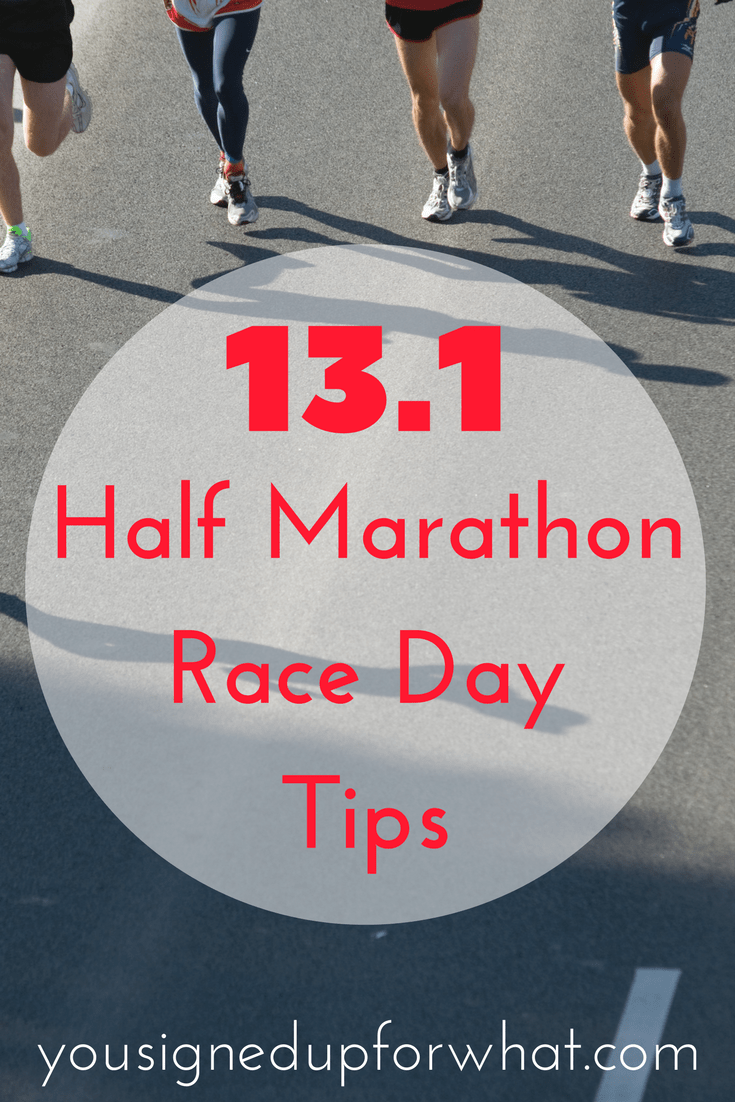 13.1 Half Marathon Race Day Tips