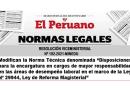 """✅[EL PERUANO] Modifican la Norma Técnica denominada """"Disposiciones para la encargatura en cargos de mayor responsabilidad en las áreas de desempeño laboral en el marco de la Ley Nº 29944, Ley de Reforma Magisterial"""""""