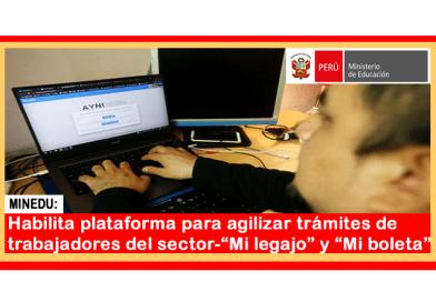 """✅[Minedu] Habilita plataforma para agilizar trámites de trabajadores del sector-""""Mi legajo"""" y """"Mi boleta"""""""