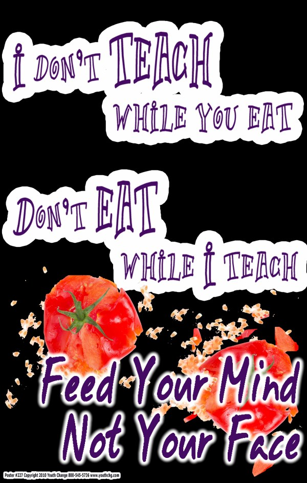 Don't eat in class rules poster