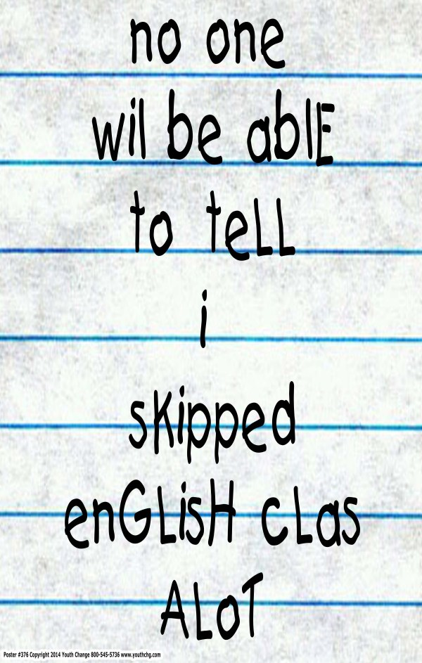 poster motivates students to care about English class