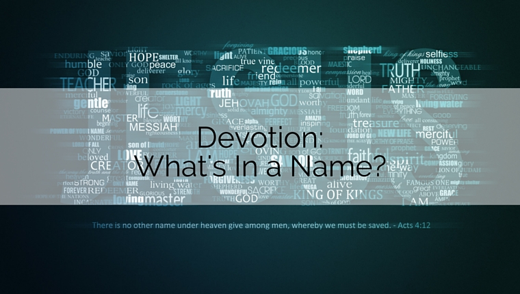 Devotion: What's in a Name?