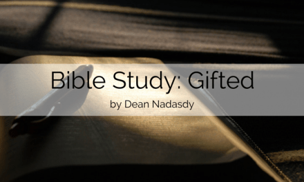 Bible Study: Gifted