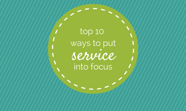 Servant Events: Top 10 Ways to Put Your Service into Focus