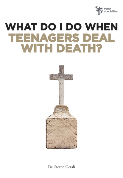 Book Review: What Do I Do When Teenagers Deal with Death?