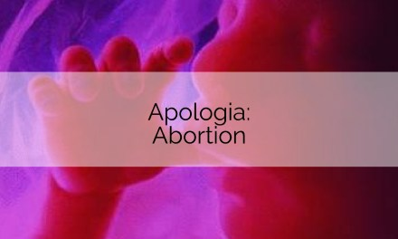 Apologia: Abortion