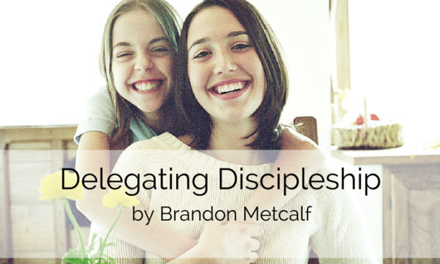 All Things New: Delegating Discipleship