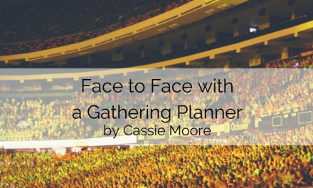 Face to Face with a Gathering Planner