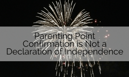 Parenting Point: Confirmation is Not a Declaration of Independence