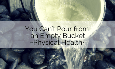 You Can't Pour From an Empty Bucket, Part 3