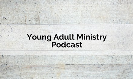 Reaching Young Adults: Building Relationships