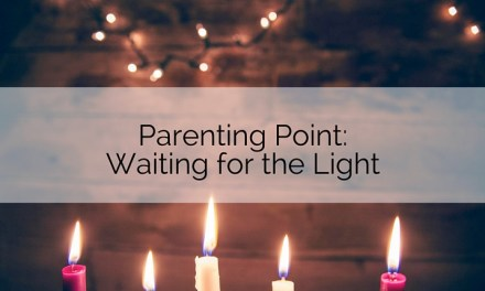 Parenting Point: Waiting for the Light