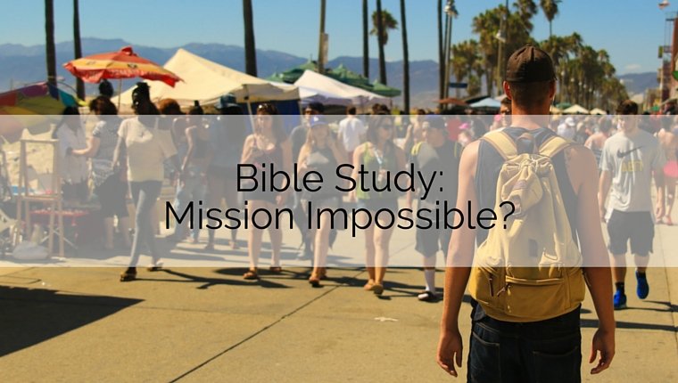 Bible Study: Mission Impossible?