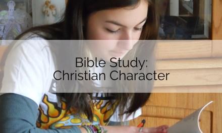 Bible Study: Christian Character
