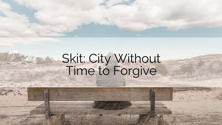 Skit: City Without Time to Forgive