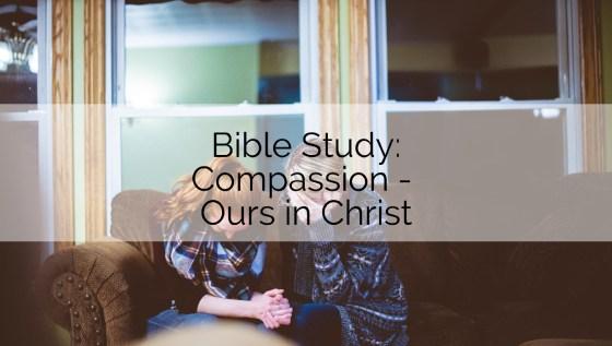 Bible Study Compassion