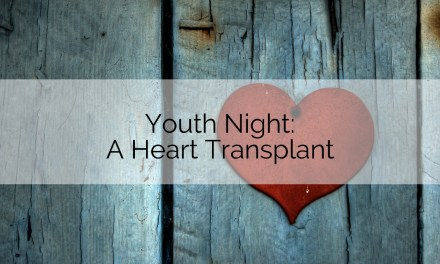 Youth Night: A Heart Transplant