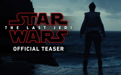 Star Wars: The Last Jedi Teaser Trailer