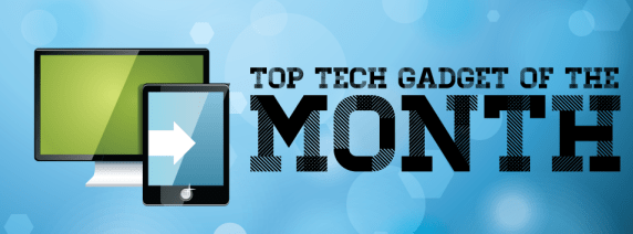 top-gadgets-of-the-month-august