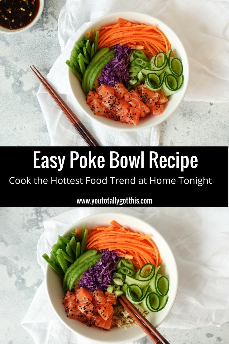 Easy Poke Bowl Recipe - Make the Hottest Food Trend At Home Tonight