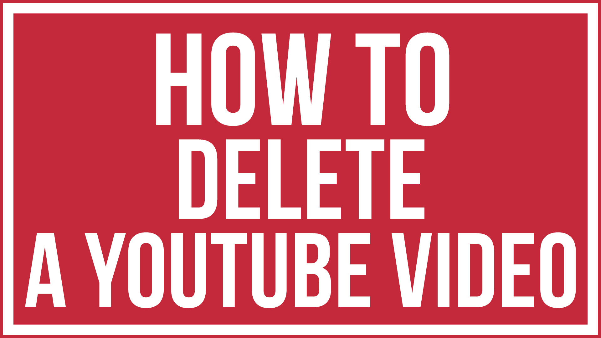 How to delete a youtube video youtube tutorial youtube creators in this tutorial i am going to show you how to delete a youtube video lets say you uploaded a video a couple years back and to say it kindly it was ccuart Choice Image
