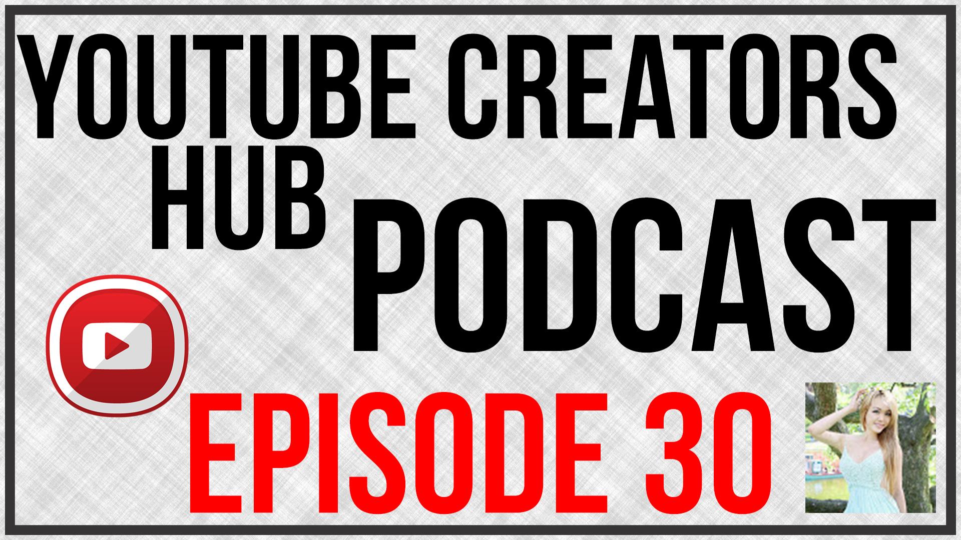 YouTube Creators Hub Episode 32
