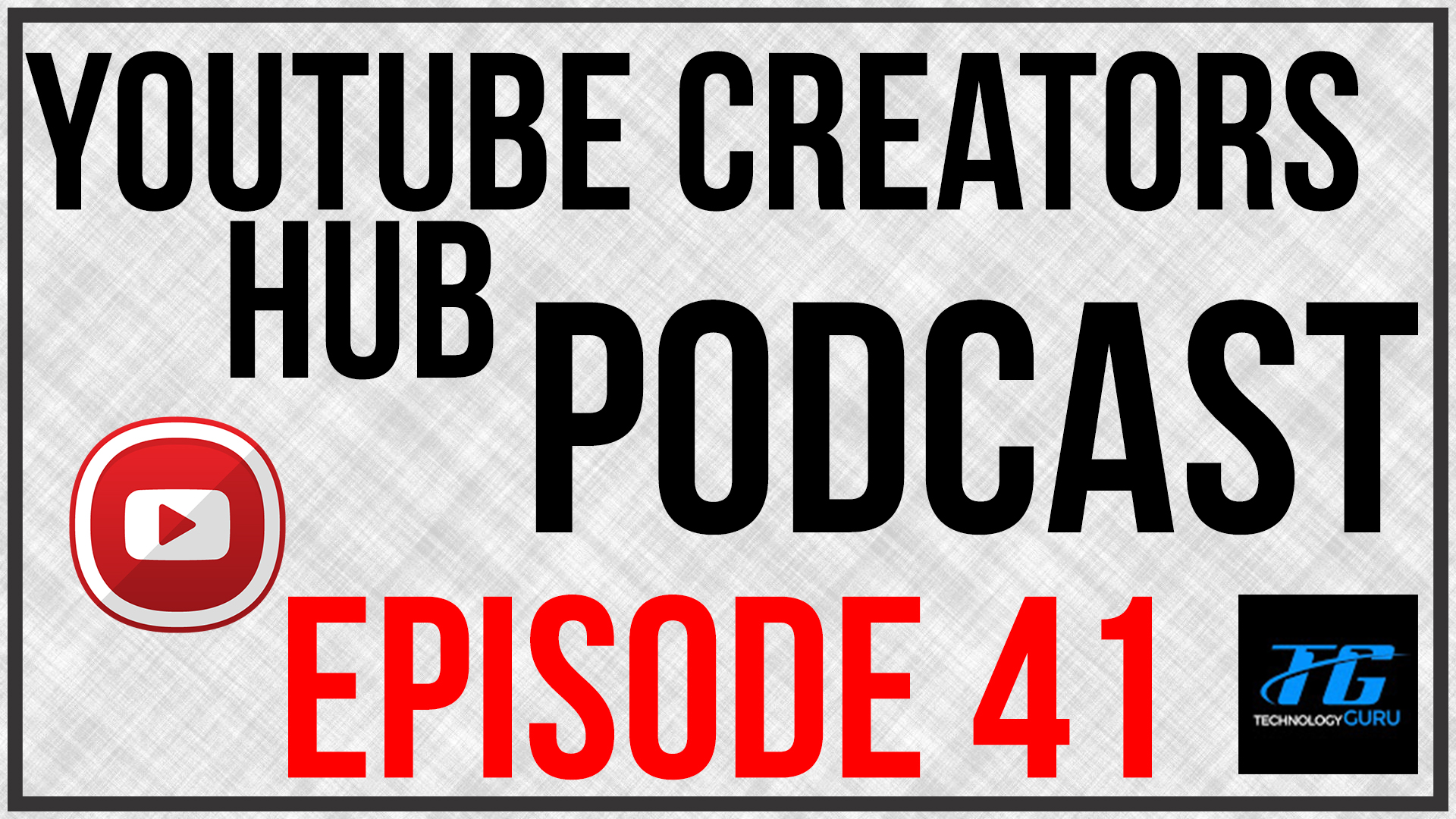 YouTube Creators Hub Podcast Episode 41