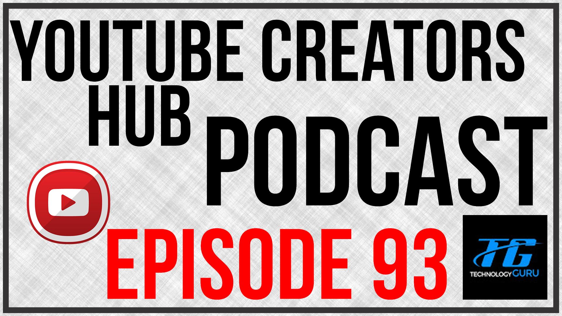 YTCH Podcast Episode 93